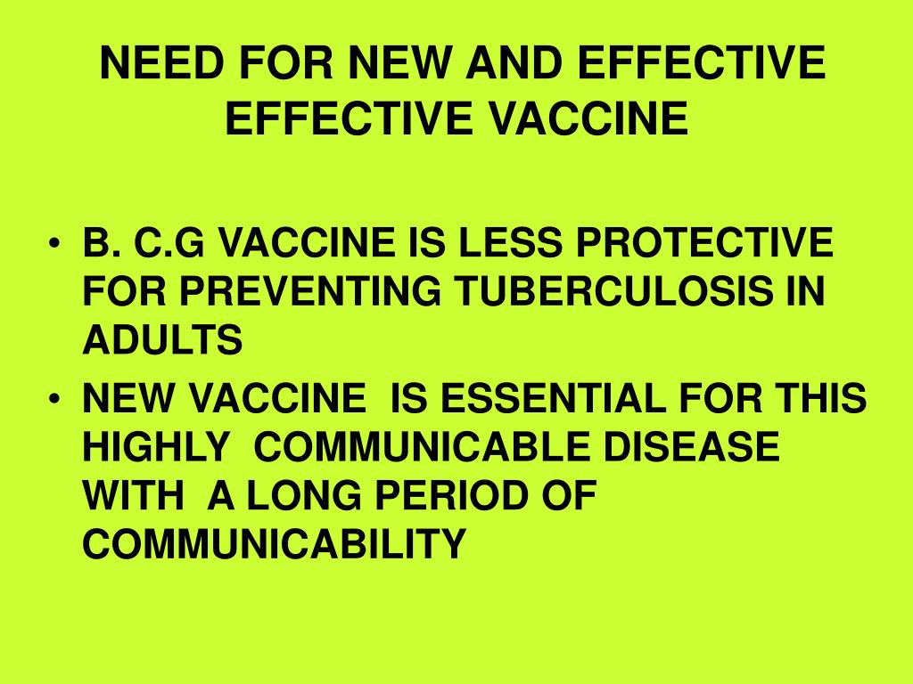 NEED FOR NEW AND EFFECTIVE  EFFECTIVE VACCINE