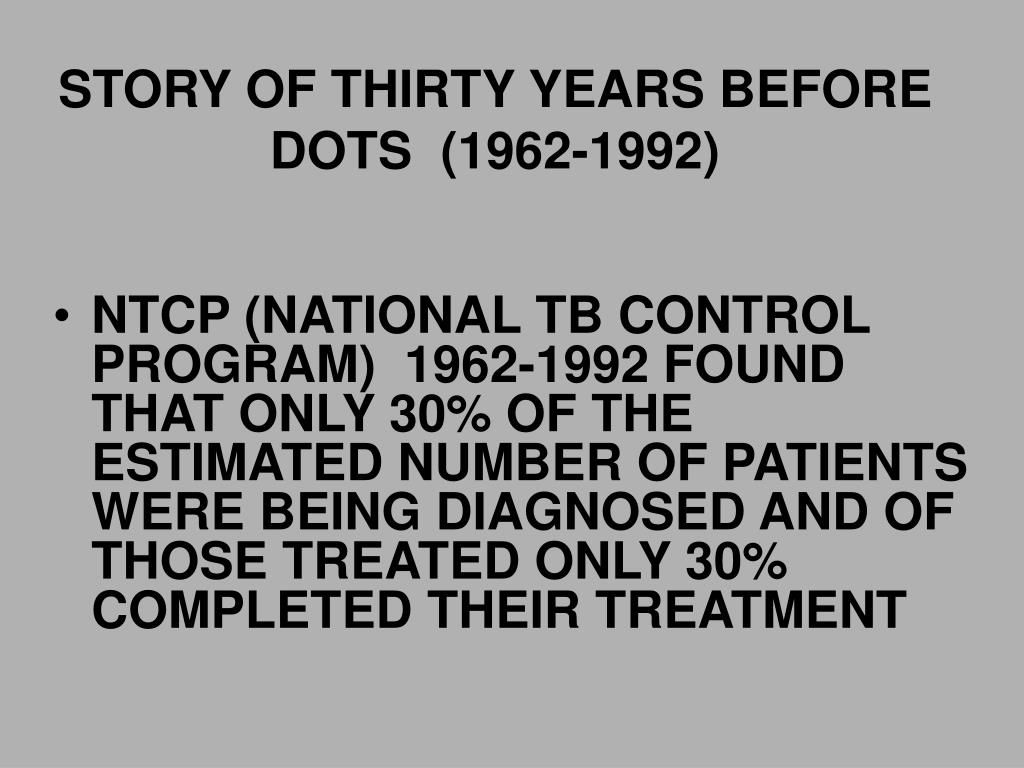 STORY OF THIRTY YEARS BEFORE   DOTS  (1962-1992)
