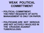 weak political committment