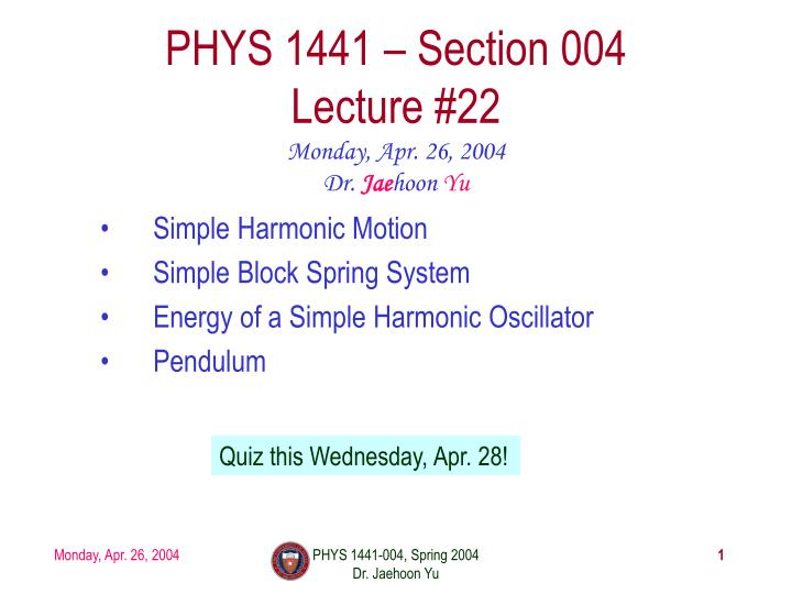 phys 1441 section 004 lecture 22 n.