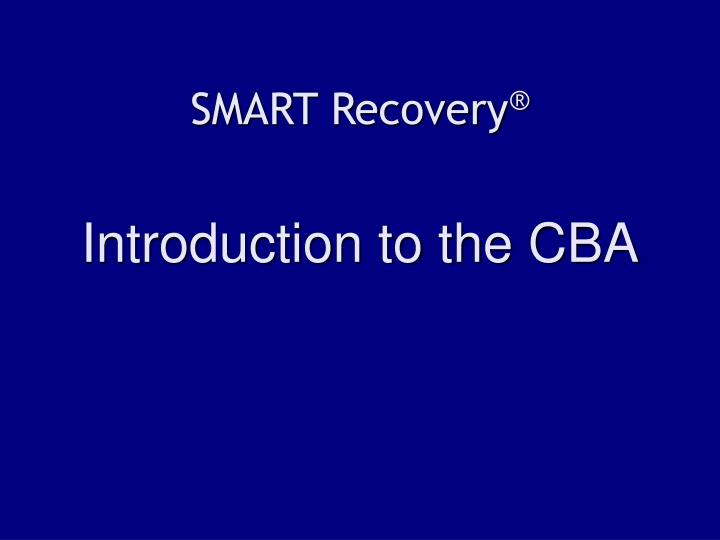 smart recovery introduction to the cba n.
