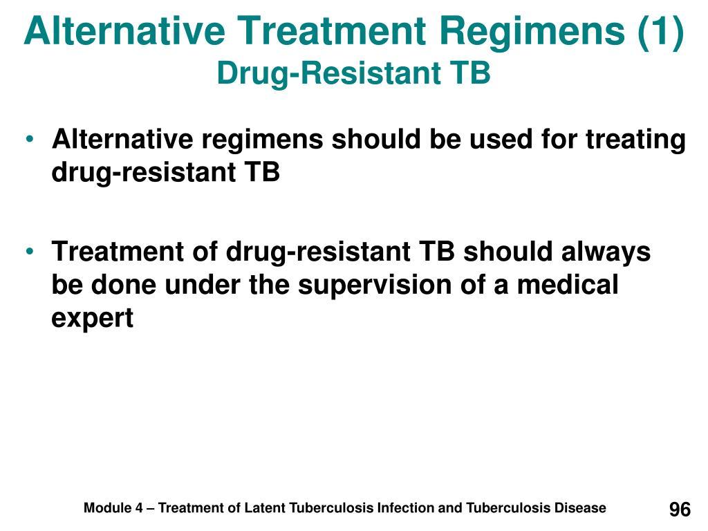 Alternative Treatment Regimens (1)