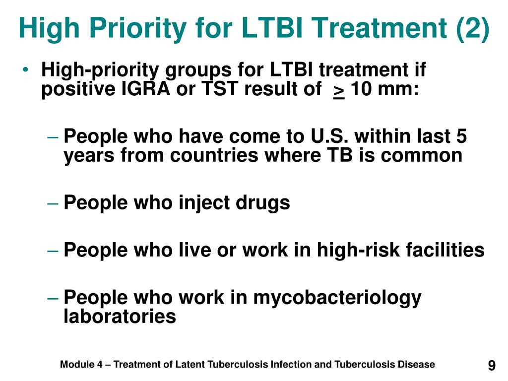 High Priority for LTBI Treatment (2)
