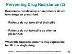 preventing drug resistance 2