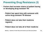 preventing drug resistance 3