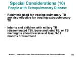 special considerations 10 people with extrapulmonary disease