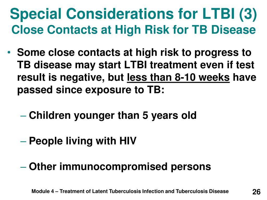 Special Considerations for LTBI (3)