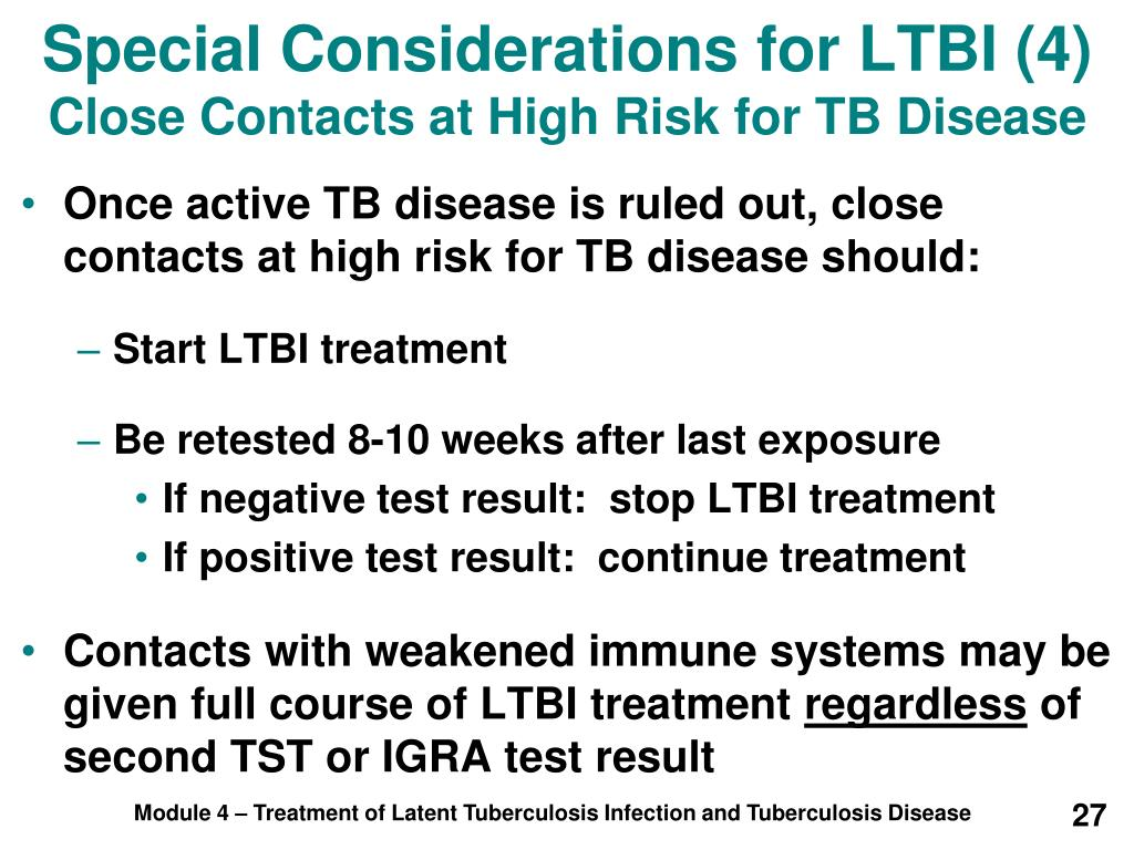 Special Considerations for LTBI (4)