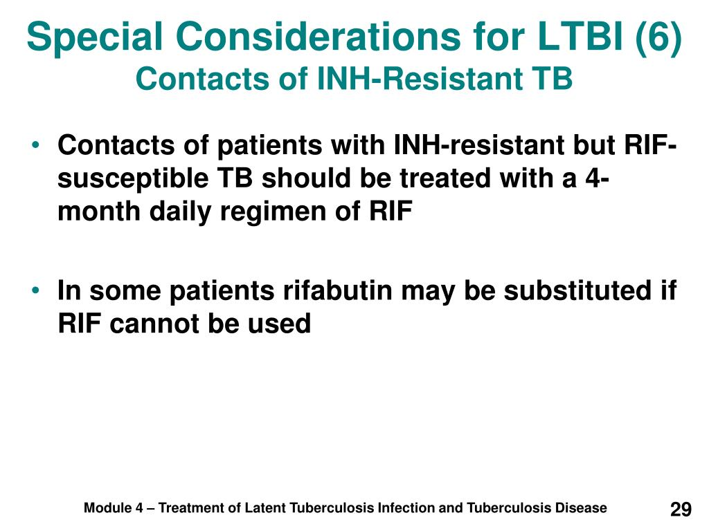 Special Considerations for LTBI (6)