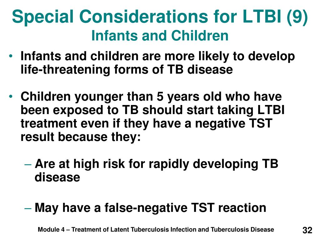 Special Considerations for LTBI (9)