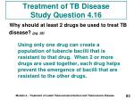 treatment of tb disease study question 4 16