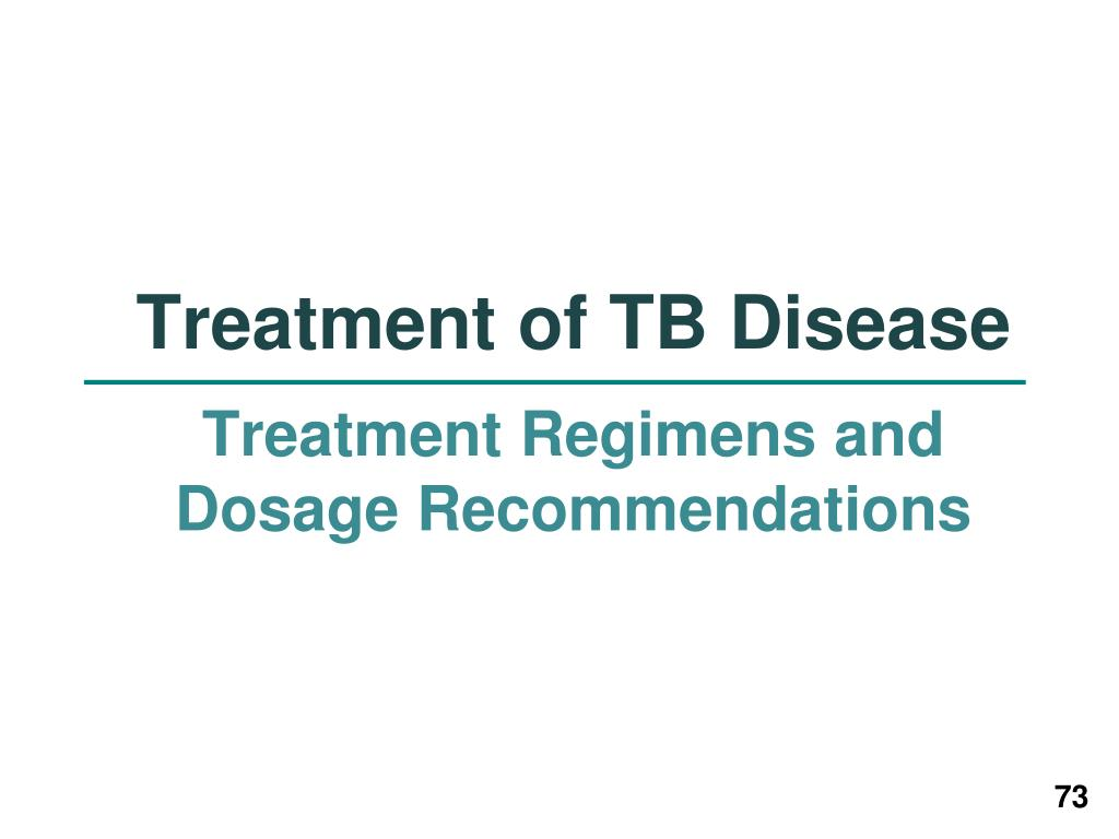Treatment of TB Disease