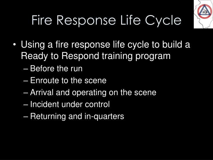 Fire Response Life Cycle