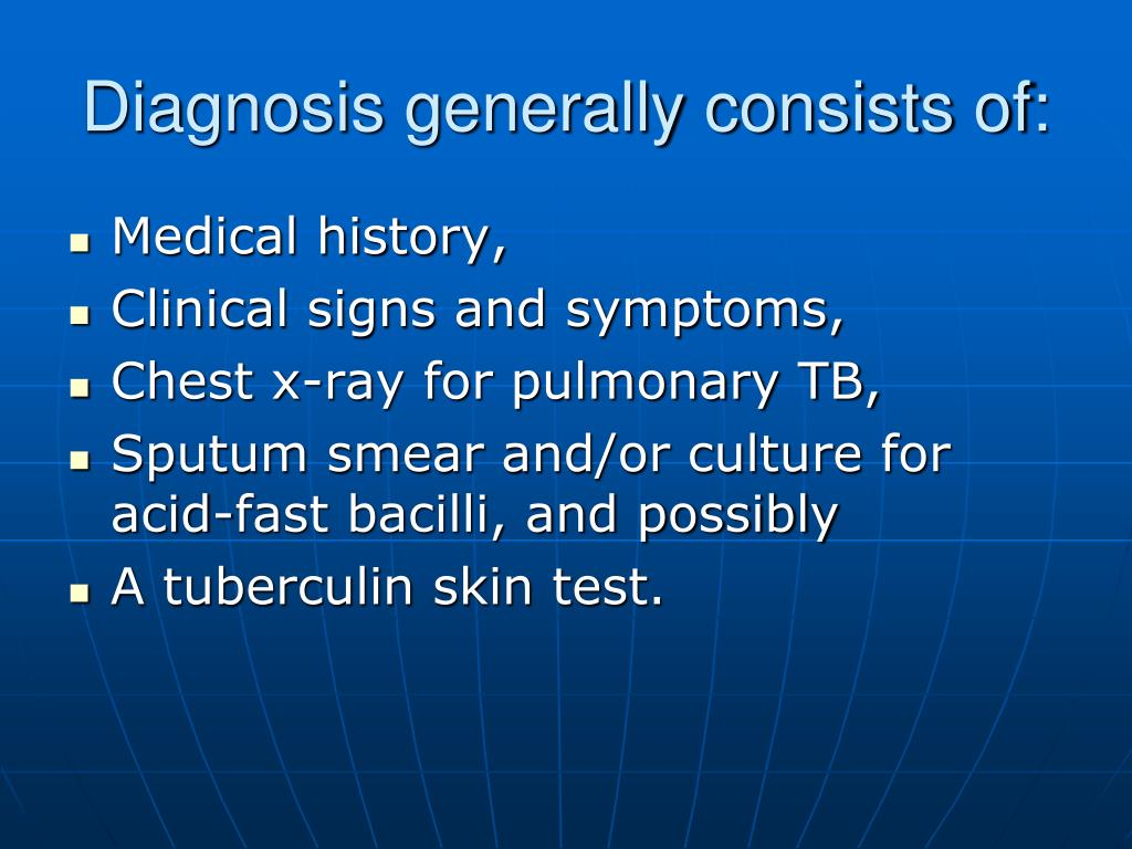 Diagnosis generally consists of: