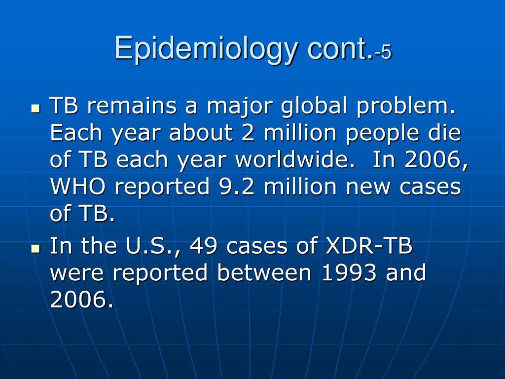 Epidemiology cont.