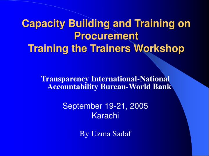 capacity building and training on procurement training the trainers workshop n.