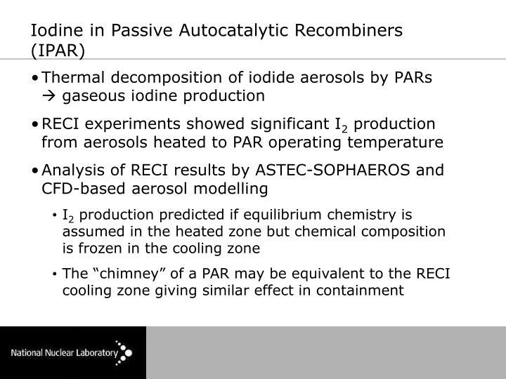Iodine in Passive Autocatalytic Recombiners (IPAR)