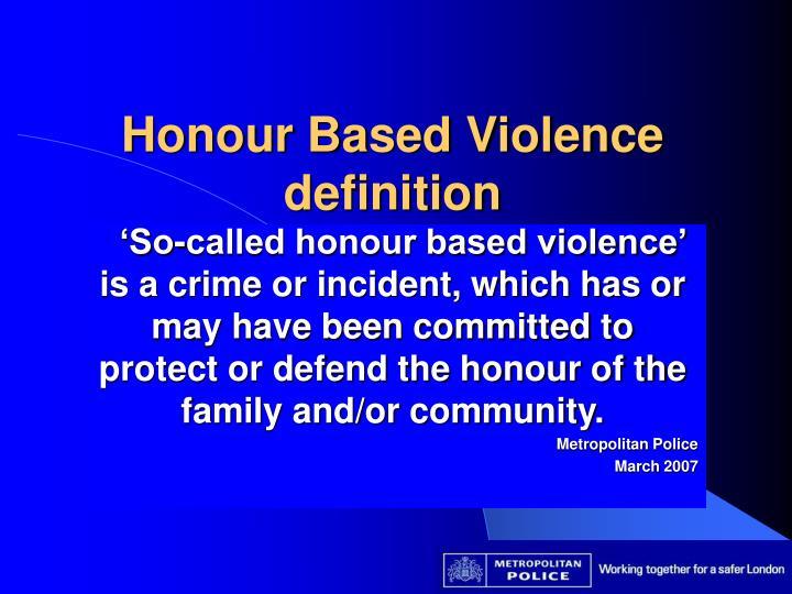 Honour Based Violence definition