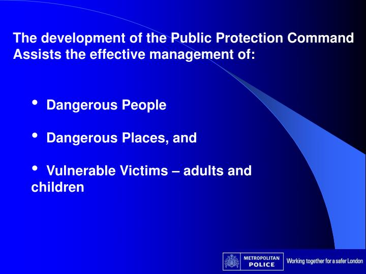 The development of the Public Protection Command