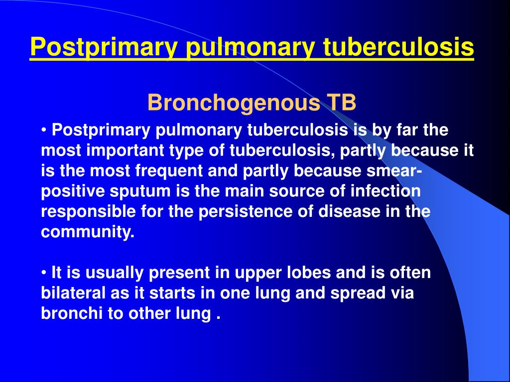 Postprimary pulmonary tuberculosis