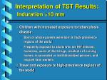 interpretation of tst results induration 10 mm18