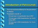 introduction of palivizumab