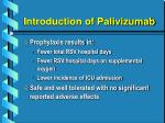 introduction of palivizumab25