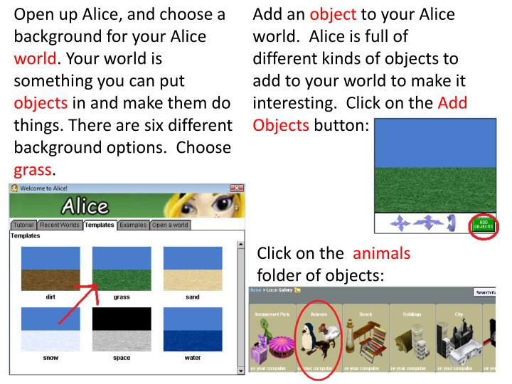 Open up Alice, and choose a background for your Alice