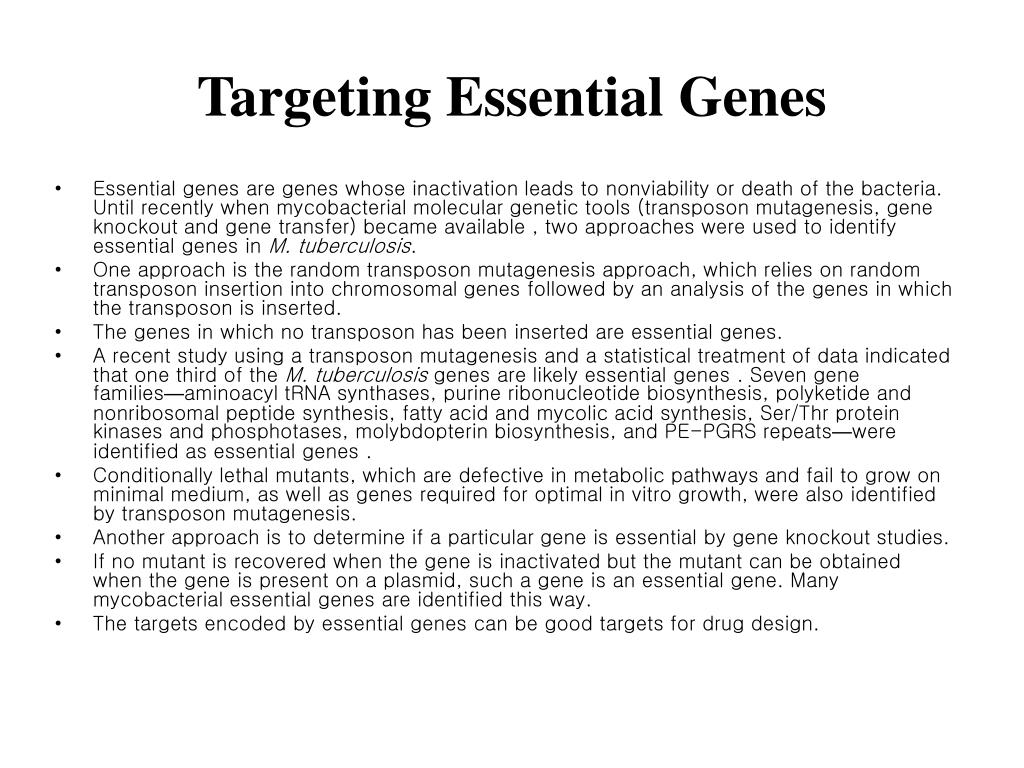 Targeting Essential Genes