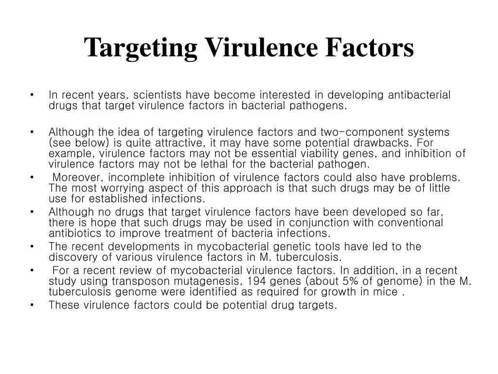 Targeting Virulence Factors