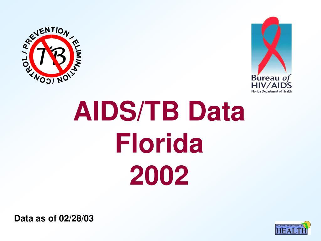aids tb data florida 2002 l.