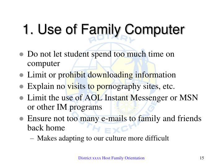 1. Use of Family Computer
