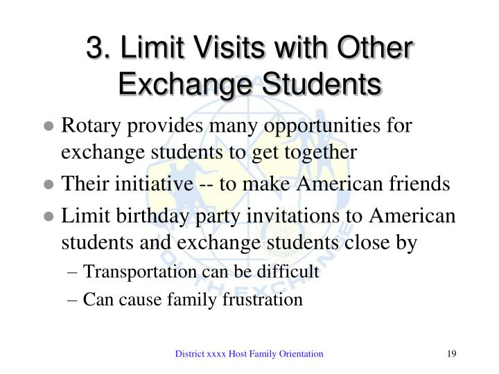 3. Limit Visits with Other Exchange Students
