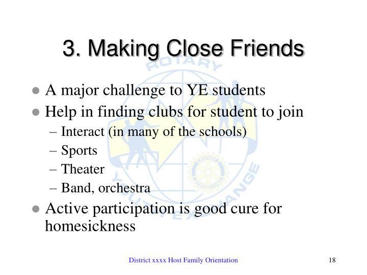 3. Making Close Friends