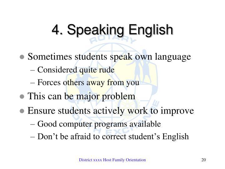 4. Speaking English