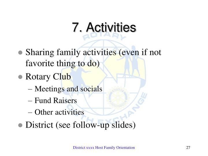7. Activities