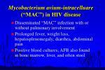 mycobacterium avium intracelluare mac in hiv disease