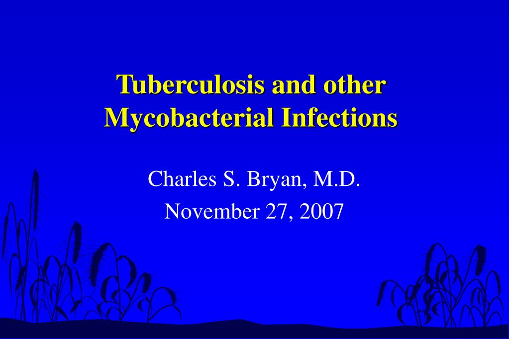 tuberculosis and other mycobacterial infections l.