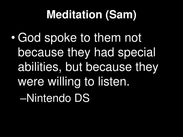 Meditation (Sam)
