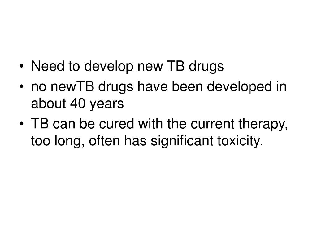 Need to develop new TB drugs