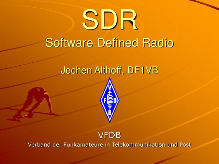 sdr software defined radio jochen althoff df1vb n.
