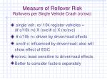 measure of rollover risk rollovers per single vehicle crash ro svc