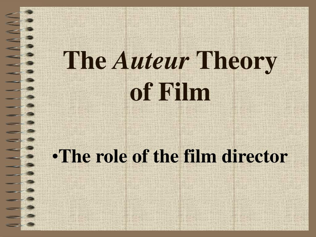 the auteur theory of film l.