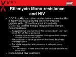 rifamycin mono resistance and hiv