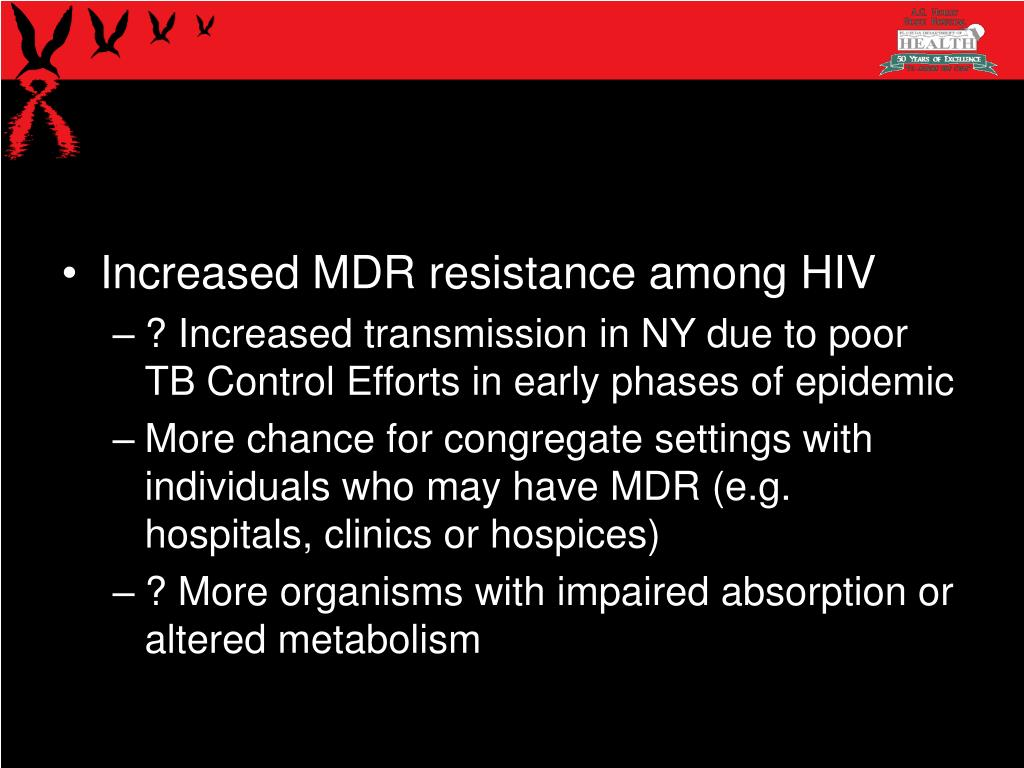 Increased MDR resistance among HIV