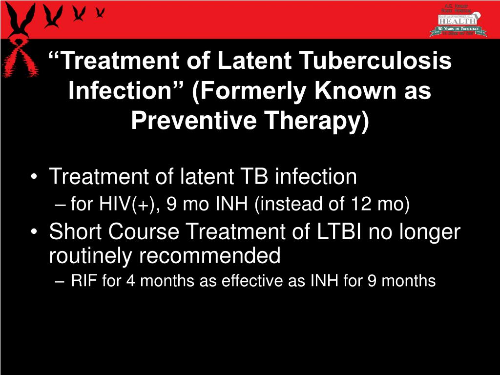 """""""Treatment of Latent Tuberculosis Infection"""" (Formerly Known as Preventive Therapy)"""
