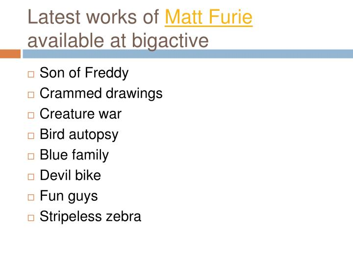 Latest works of matt furie available at bigactive