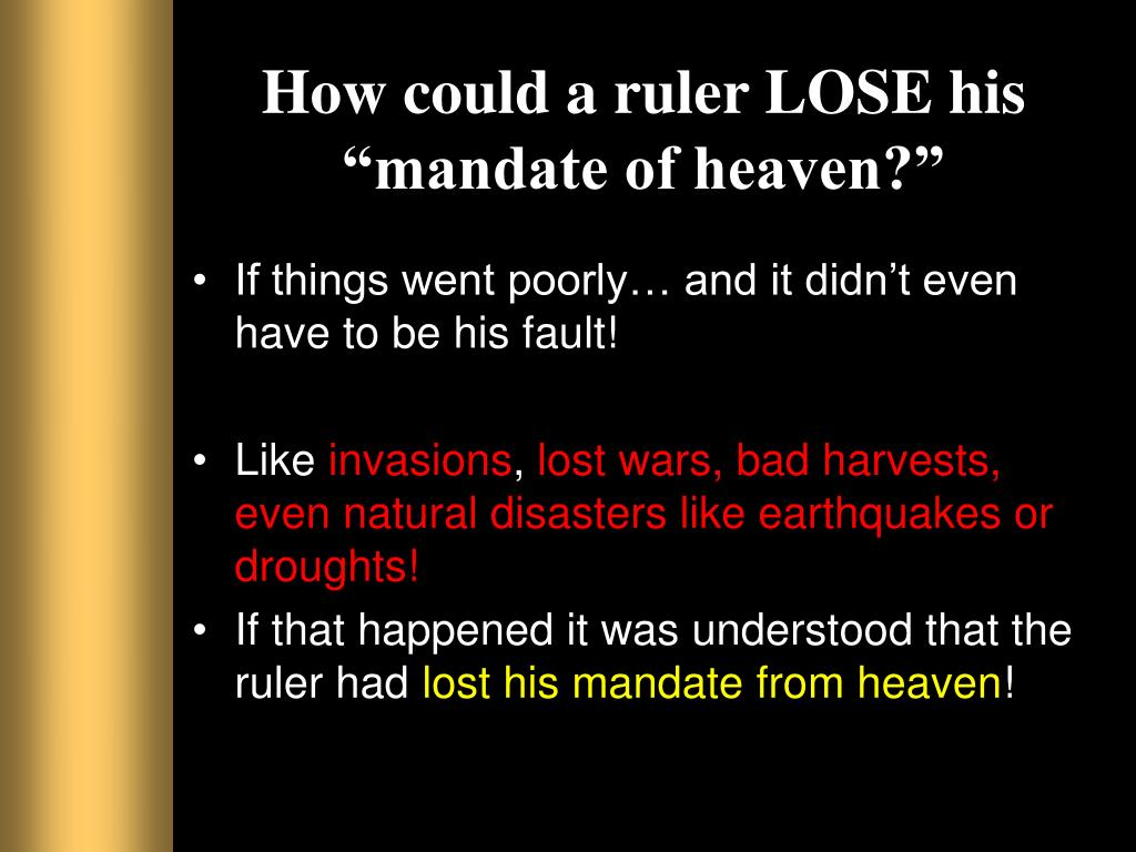 """How could a ruler LOSE his """"mandate of heaven?"""""""