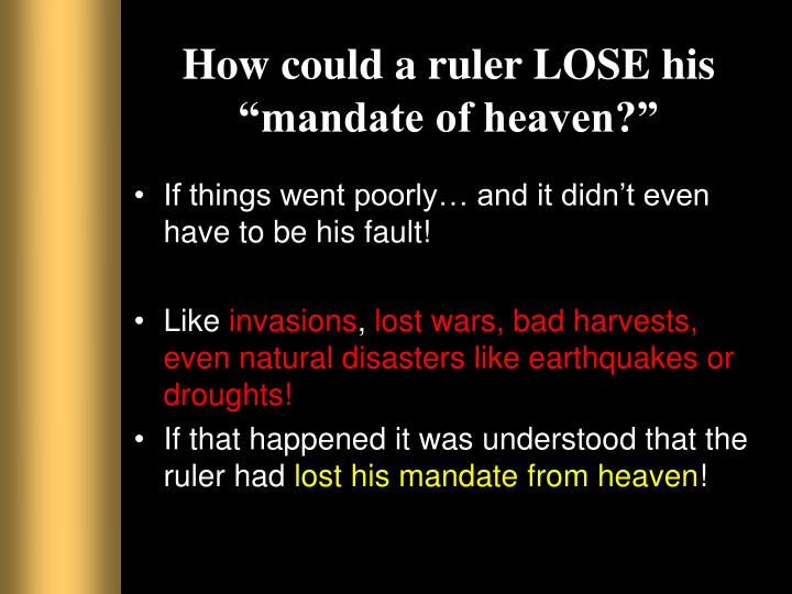 How could a ruler lose his mandate of heaven
