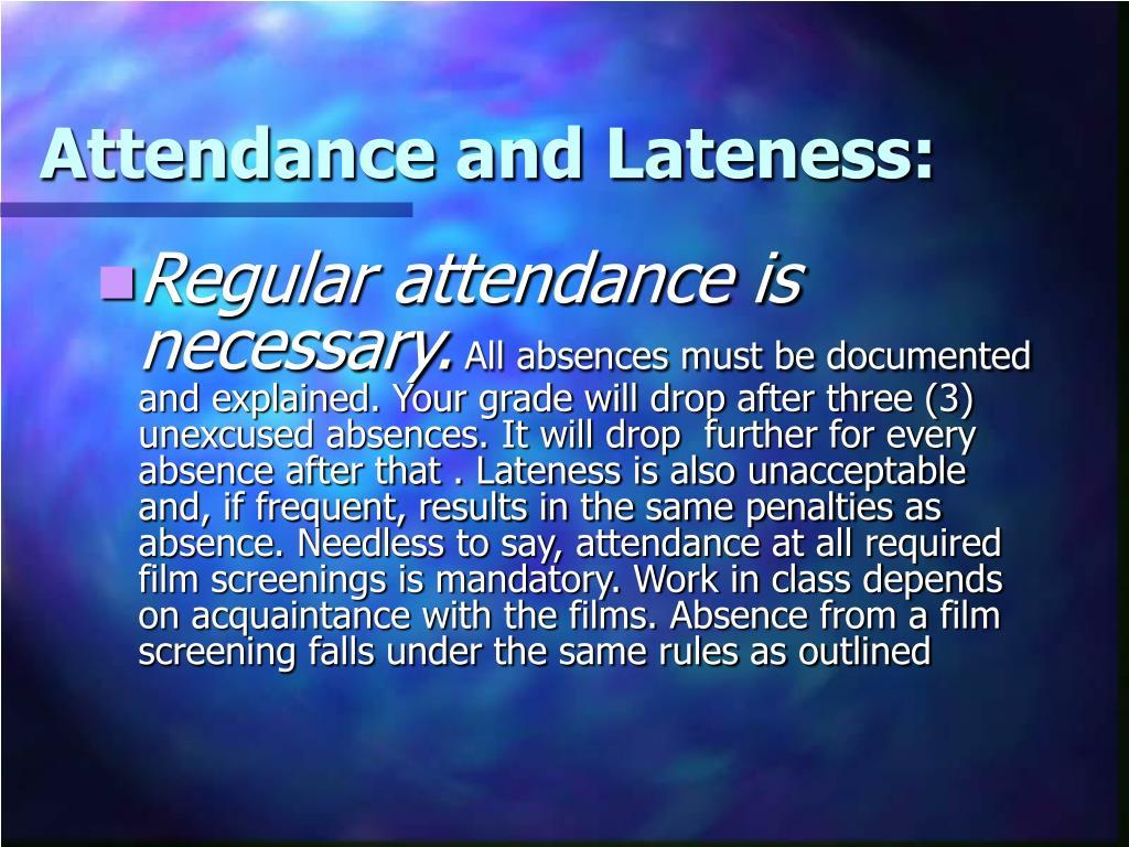 Attendance and Lateness: